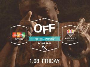 OFF Festival 2014 – dzień 1